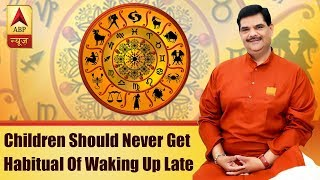 GuruJi Parenting Tips: Children Should Never Get Habitual Of Waking Up Late, Here's The Solution | - ABPNEWSTV