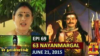 63 Nayanmargal 21-06-2015 – Thanthi tv Show Episode 69
