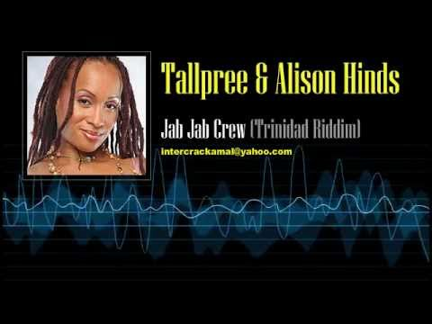 Tallpree & Alison Hinds  - Jab Jab Crew (Trinidad Riddim)