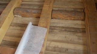 стройка дома часть 4 утепление пола потолка опилом