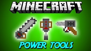 �����, ���������, ������� (Power Tools Mod) - ����� ���� Minecraft
