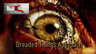 Royalty FreeHorror:Dreadful Things Approach
