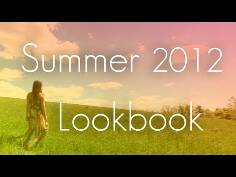 Summer 2012 Trends & Lookbook  | 7 Outfits Style