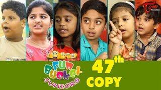 Fun Bucket JUNIORS | Episode 47 | Kids Funny Videos | Comedy Web Series | By Sai Teja   TeluguOne - TELUGUONE