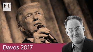 Davos world crumbling | Davos 2017 - FINANCIALTIMESVIDEOS