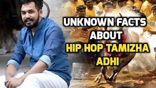 Hip Hop Tamizha Adhi – UnKnown Facts | Bioscope