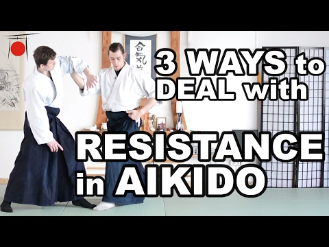 Aikido How To: Deal with Resistant Attacker - 3 Different Ways