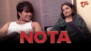 NOTA | Telugu Short Film 2018 | By Veera Srinivasa Basupally | TeluguOne - TELUGUONE