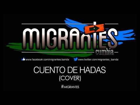 Migrantes - Cuento de Hadas (cover)