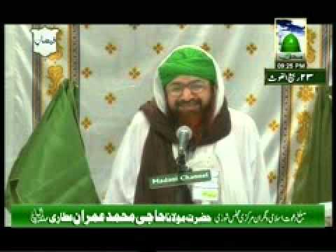 SUNNATON BHARA BAYAN   Nigahen Neechi Rakhna   (Haji Imran Attari  28 03 2011)