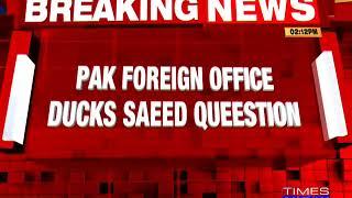 India Slams Islamabad Over Move To Free Global Terrorist Hafiz Saeed - TIMESNOWONLINE