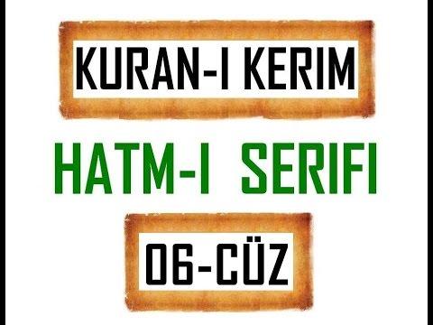 Kuran-i Kerim HATM-İ ŞERİFİ- 6 CÜZ  ***KURAN.gen.tr----KURAN.gen.tr***