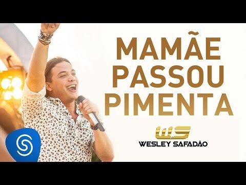 Wesley Safadão - Mamãe Passou Pimenta [Álbum Paradise]