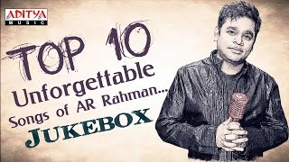 Top 10 Unforgettable Songs of AR Rahman You Need To Listen ♫♫ - ADITYAMUSIC