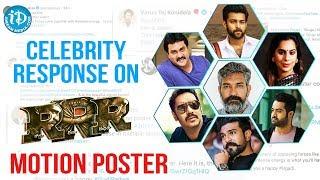 Celebrity Response About RRR Motion Poster | Ram Charan | Jr NTR | Ajay Devgan | SS Rajamouli - IDREAMMOVIES