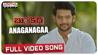 Anaganagaa Full Video Song || BurraKatha Video Songs || Aadi, Mishti Chakraborthy, Naira Shah - ADITYAMUSIC