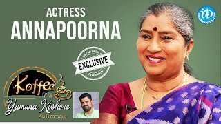 Actress Annapoorna Exclusive Interview || Koffee With Yamuna Kishore #22 || #436 - IDREAMMOVIES