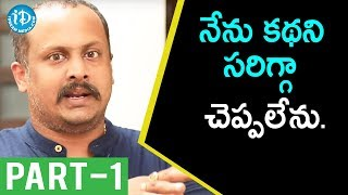 Veedevadu Movie Director Tatineni Satya Exclusive Interview Part #1 || Talking Movies With iDream - IDREAMMOVIES