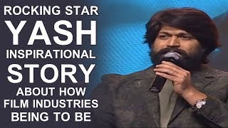 Rocking Star Yash Inspirational Story About How Film Industries