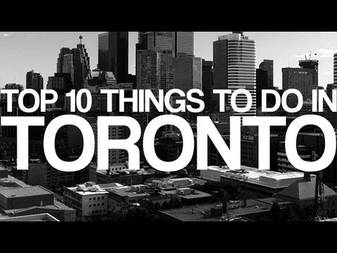 Top 10 things to do in Toronto - torontobackpacker.com
