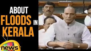 Lok Sabha 2018 : Rajnath Singh Discussed about Flood Situation in Lok Sabha | Parliament NewsUpdates - MANGONEWS