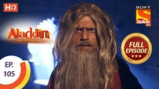 Aladdin - Ep 105 - Full Episode - 9th January, 2019 - SABTV