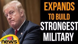 Donald Trump To Expand US Nuclear Arsenals And The Strongest Military | Mango News - MANGONEWS