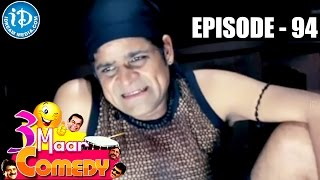 COMEDY THEENMAAR - Telugu Best Comedy Scenes - Episode 94 - IDREAMMOVIES