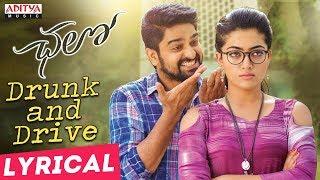 Drunk and Drive Lyrical || Chalo Movie Songs || Naga Shaurya, Rashmika Mandanna || Sagar - ADITYAMUSIC