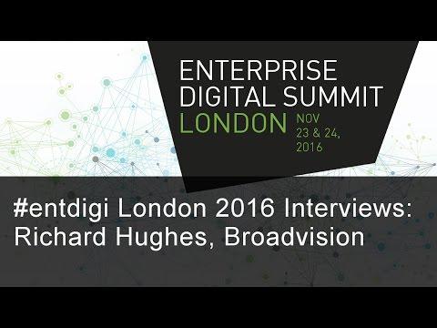 #entdigi16 Interviews: Richard Hughes, Broadvision
