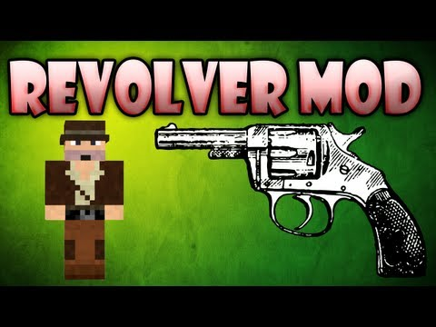 Minecraft Mods Revolver mod FINALLY A GOOD GUN MOD HD
