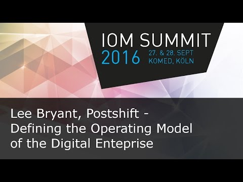 #ioms16 Lee Bryant: Defining the Operating Model for the Digital Enterprise