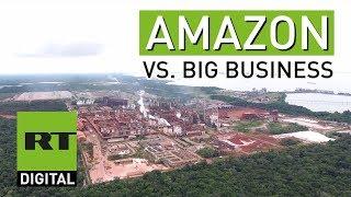 Amazon vs big business: How a Brazilian community FOUGHT back - RUSSIATODAY