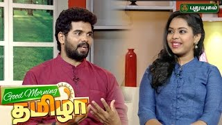 Good Morning Tamizha | 03-03-2017 | PuthuYugam TV Show