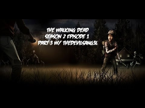A Pinky Swear Is FOREVER! : The Walking Dead Season 2 Episode 1 Part 3