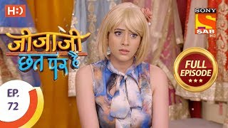 Jijaji Chhat Per Hai - Ep 72 - Full Episode - 18th April, 2018 - SABTV