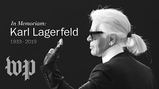 The life and legacy of fashion designer Karl Lagerfeld - WASHINGTONPOST