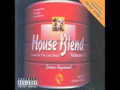 House Blend Vol.2 - 25 - Naw T Boy - Pump Ya (Fist Remix Like This)