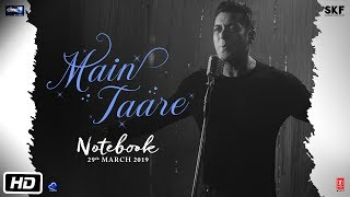 NOTEBOOK: Main Taare Full Video | Salman Khan | Pranutan Bahl | Zaheer Iqbal | Vishal M | Manoj M - TSERIES