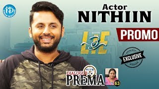 Lie Actor Nithiin Exclusive Interview - Promo || Dialogue With Prema #63 || Celebration Of Life - IDREAMMOVIES