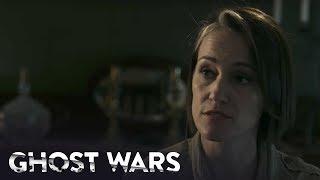 GHOST WARS | Season 1, Episode 2 Clip: Family Ties | SYFY - SYFY