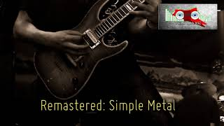Royalty Free Remastered: Simple Metal:Remastered: Simple Metal