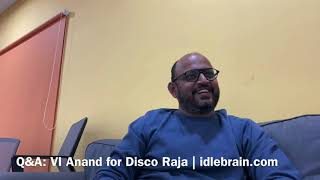 VI Anand interview about Disco Raja - idlebrain.com - IDLEBRAINLIVE