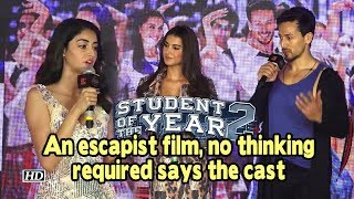 Ananya, Tiger says Student Of The Year 2 an escapist film, no thinking required - BOLLYWOODCOUNTRY