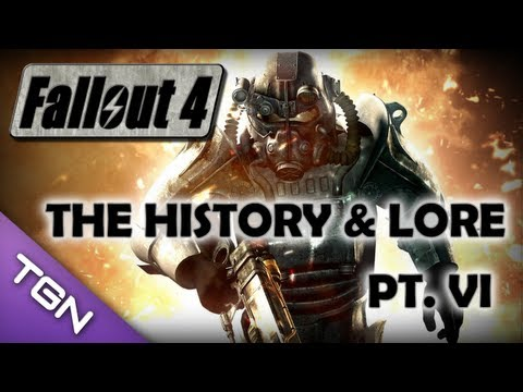 ★ Fallout 4 : History & Lore of the Franchise (Pt. 6)