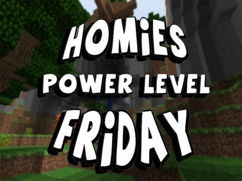 "Minecraft Beta: Ep.20 ""Homies Power Level Friday"""