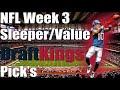 Draftkings Nfl Week 3 Sleeper/Value Pick's | Dfs Fantasy Football 2017