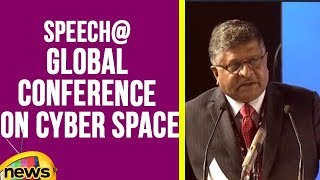 Ravi Shankar Prasad Speech At Global Conference On Cyber Space | Mango News - MANGONEWS