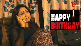 HAPPY BIRTHDAY || Telugu Short Film 2017 || By Praddyottan - TELUGUONE