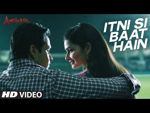 Itni Si Baat Hain Video Song | AZHAR